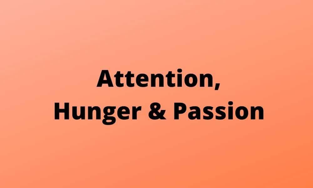atención, pasión