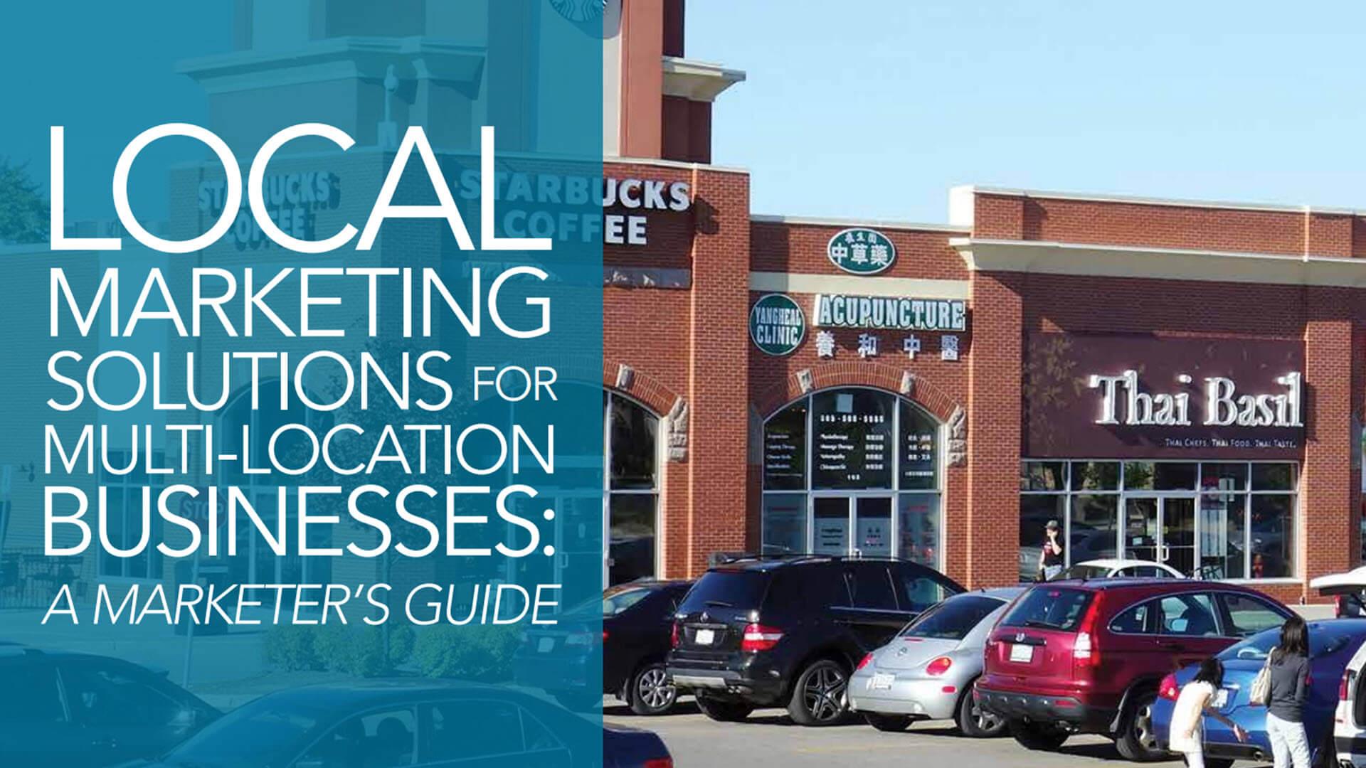 Elegir una solución de marketing local para su negocio con múltiples ubicaciones