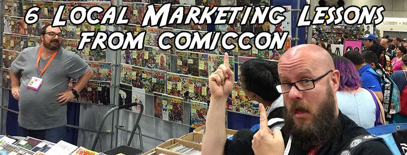 6 lecciones de SEO local aprendidas de ComicCon