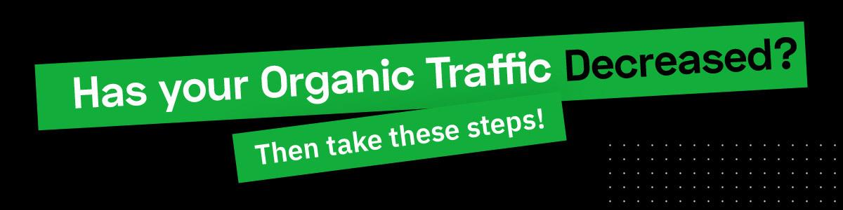 qué hacer cuando el tráfico orgánico cae