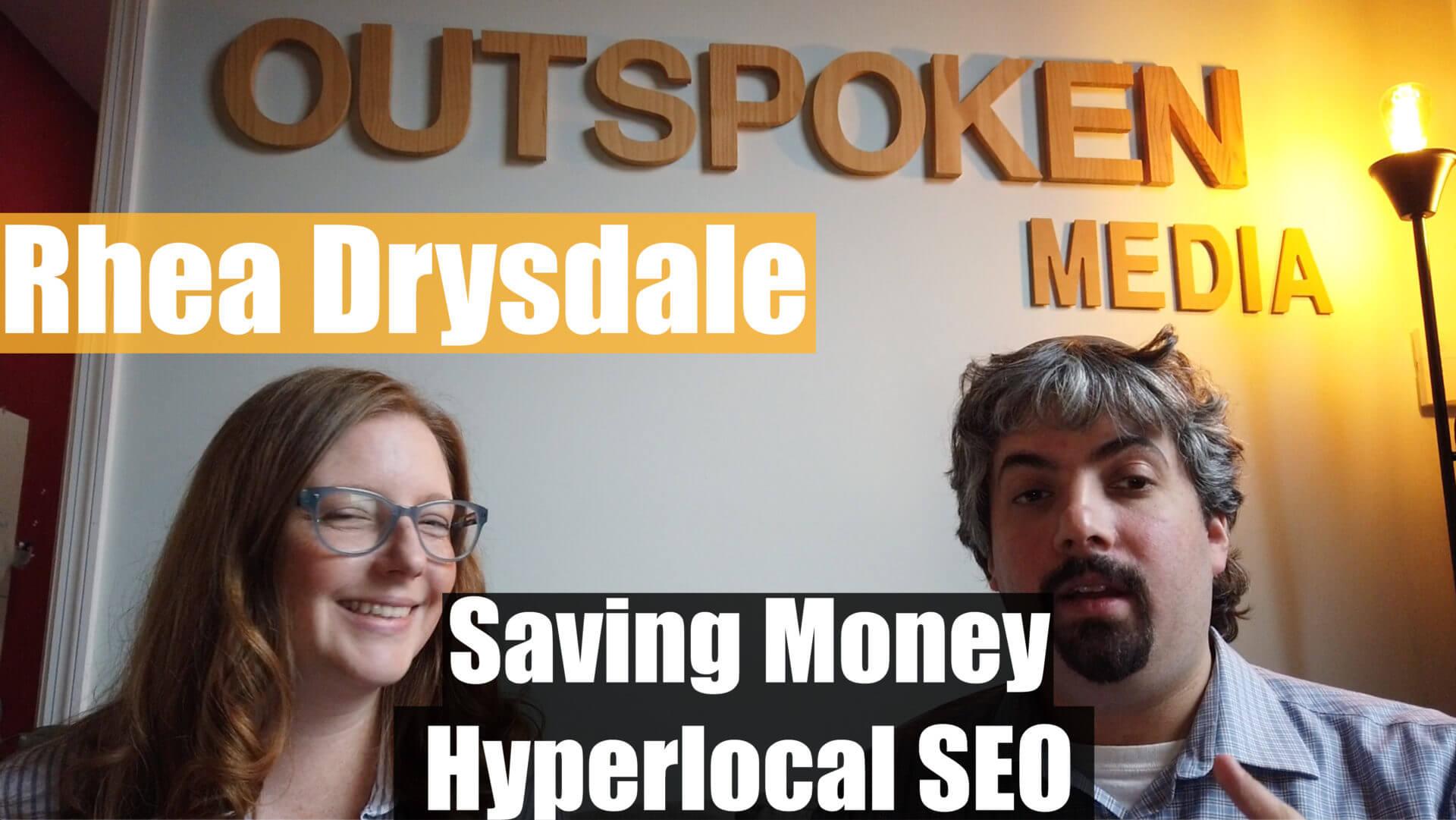 Video: Rhea Drysdale sobre SEO hiperlocal y ahorro de dinero para los clientes